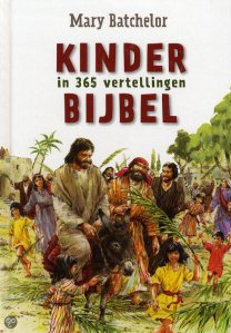 Eén van de vele Kinderbijbels waarin slechts delen van de bijbel aan kinderen worden voorgelegd - One of the many dutch children's bibles where some Bible stories are presented to kids